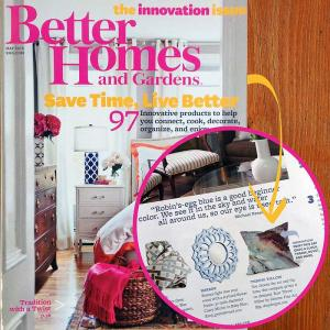 Ginette in Better Homes and Gardens Magazine April and May 2013